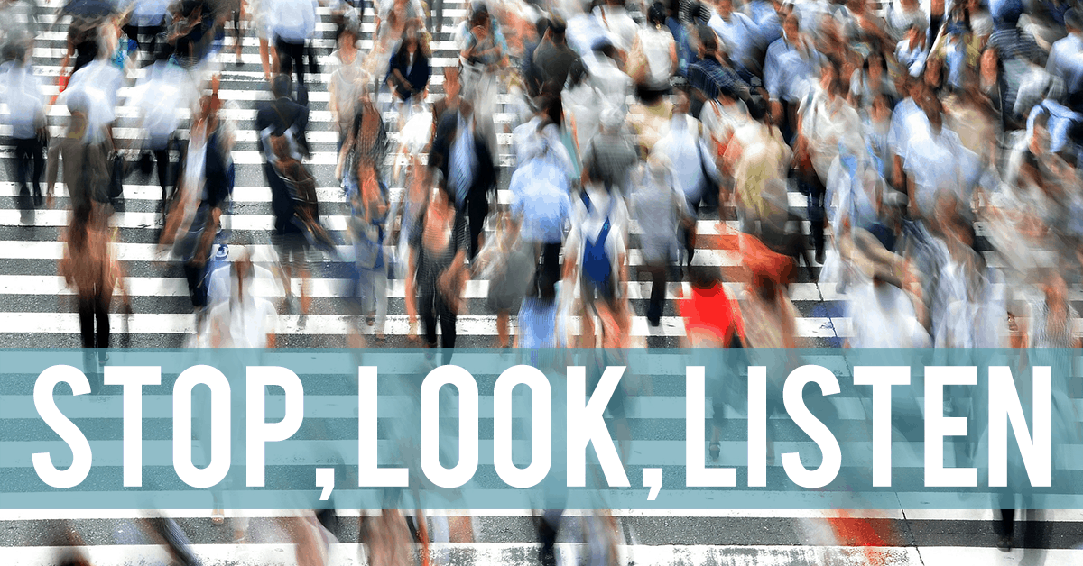 Stop Look Listen Think Communication